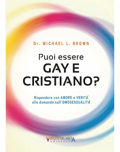 PUOI ESSERE GAY E CRISTIANO?