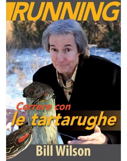 CORRERE CON LE TARTARUGHE