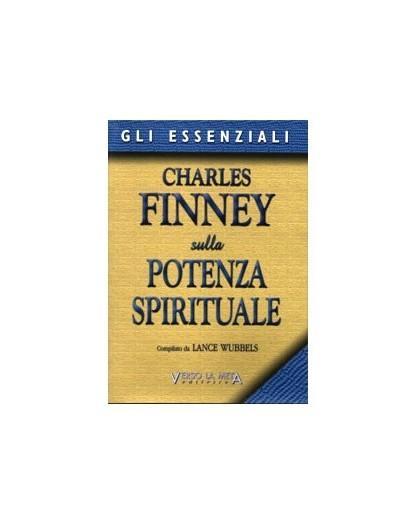 CHARLES FINNEY SULLA POTENZA SPIRITUALE