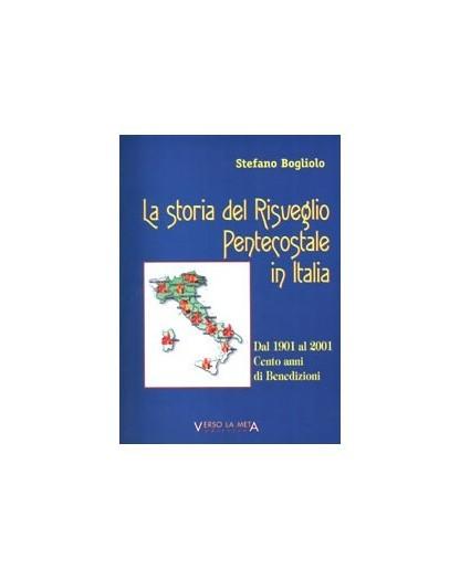 LA STORIA DEL RISVEGLIO PENTECOSTALE IN ITALIA