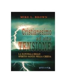 CRISTIANESIMO AD ALTA TENSIONE